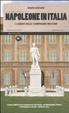 Cover of Napoleone in Italia. I luoghi delle campagne militari del grande corso
