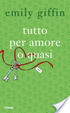 Cover of Tutto per amore o quasi