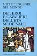 Cover of Dei, eroi e cavalieri dell'età medievale