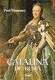 Cover of Catalina de Rusia