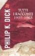 Cover of Tutti i racconti 1955-1963