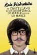 Cover of El castellano es un idioma loable, lo hable quien lo hable
