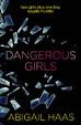 Cover of Dangerous Girls