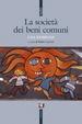 Cover of La società dei beni comuni