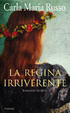 Cover of La regina irriverente