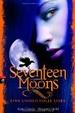 Cover of Seventeen Moons- Eine unheilvolle Liebe