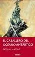 Cover of El caballero del Océano Antártico