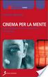 Cover of Cinema per la mente. Come sviluppare la visione consapevole e le memorie