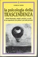 Cover of La psicologia della trascendenza