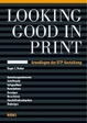 Cover of Looking Good in Print. Grundlagen der DTP-Gestaltung.