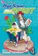 Cover of High School Debut , Vol. 4