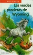 Cover of Las verdes praderas de Wyoming