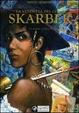 Cover of La Vendetta del Conte Skarbek vol. 2: Un cuore di bronzo