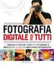 Cover of Fotografia digitale per tutti