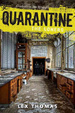 Cover of Quarantine: The Loners, Book 1