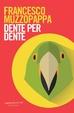 Cover of Dente per dente