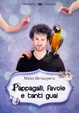 Cover of Pappagalli, favole e tanti guai