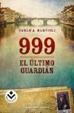 Cover of 999. El último guardián
