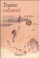 Cover of Trame calzanti