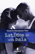 Cover of Latidos de una bala