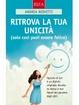 Cover of Ritrova la tua unicità