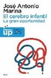 Cover of El cerebro infantil: la gran oportunidad
