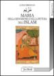 Cover of Maria nella devozione e nella pittura dell'Islam