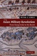 Cover of The Asian military revolution