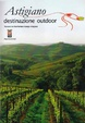 Cover of Astigiano - Destinazione outdoor