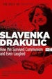 Cover of How We Survived Communism and Even Laughed
