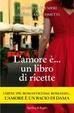 Cover of L'amore è... un libro di ricette
