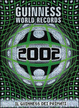 Cover of Guinness World Records 2002