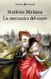 Cover of La meccanica del cuore
