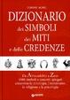 Cover of Dizionario dei simboli, dei miti e delle credenze