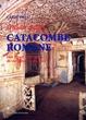 Cover of Guida alle catacombe di Roma