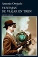 Cover of Ventajas de viajar en tren