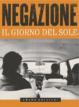 Cover of Negazione. Il giorno del sole. Con 2 CD Audio