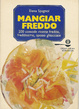 Cover of Mangiar freddo
