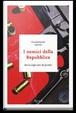 Cover of I nemici della Repubblica