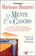 Cover of La mente e il cancro
