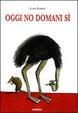 Cover of Oggi no domani sì