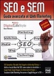 Cover of SEO e SEM. Guida avanzata al Web marketing