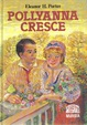 Cover of Pollyanna cresce