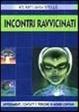 Cover of Incontri ravvicinati
