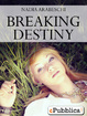 Cover of Breaking Destiny