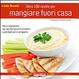 Cover of Oltre 100 ricette per mangiare fuori casa