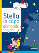 Cover of Stella in capo al mondo