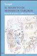 Cover of Il segreto di Monsieur Taburin. Storia di un uomo e della sua bicicletta