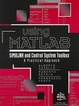 Cover of Using Matlab, Simulink and Control System Tool Box