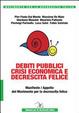 Cover of Debiti pubblici crisi economica e decrescita felice